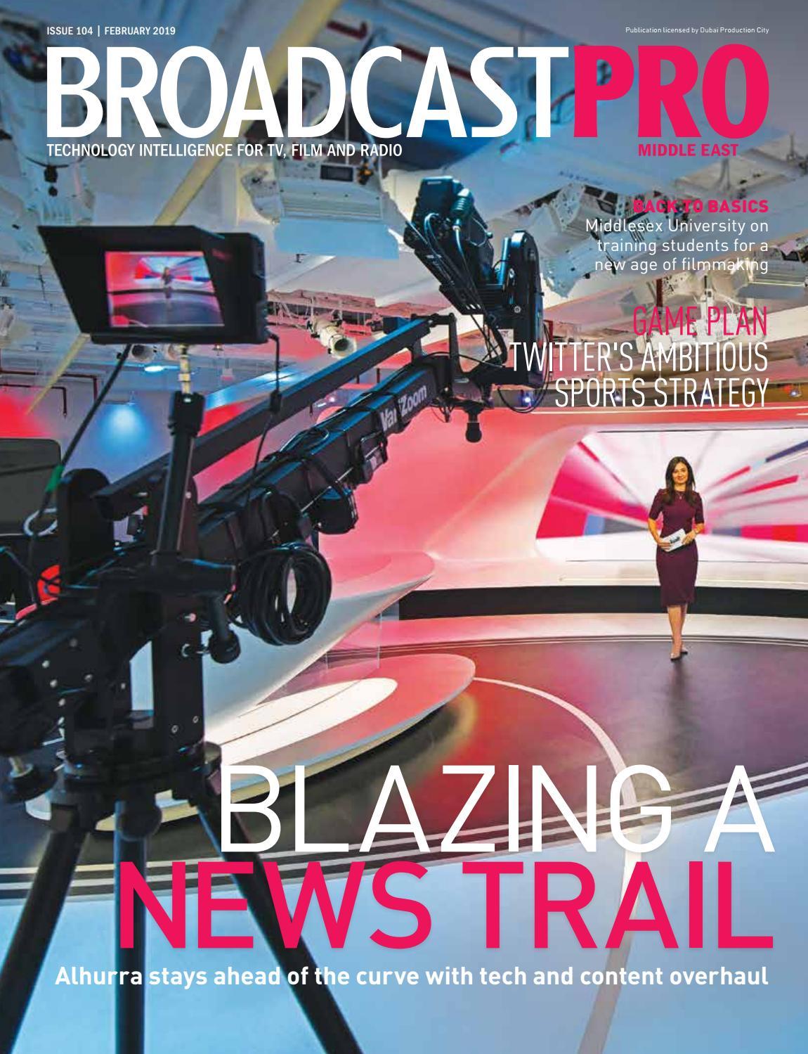 BroadcastPro ME – February 2019